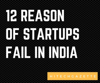 12 Reasons: Why So Many Startup Fails in India
