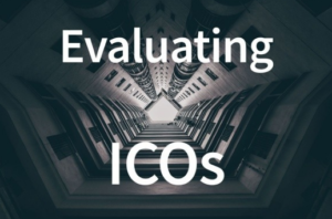 How to Evaluate your Best ICO Investment in cryptocurrrency 2018 2
