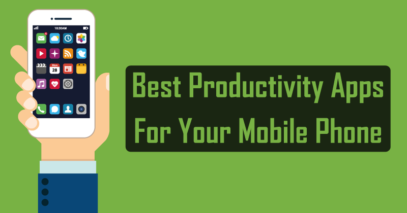 Best Productivity Apps to make you more productive and efficient (2018) 1