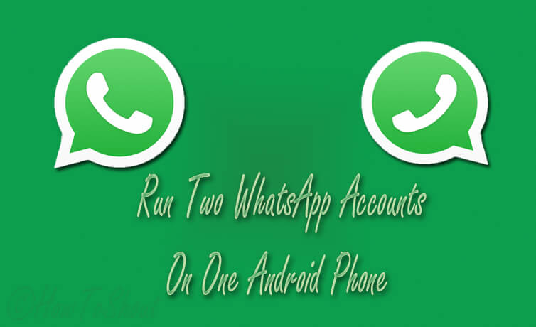 How can I use two WhatsApp number in one phone?
