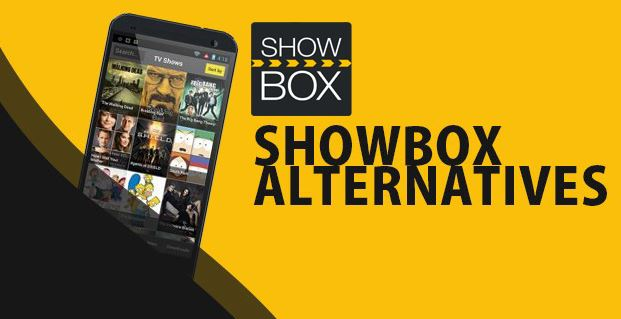 Best ShowBox Alternatives 2018)