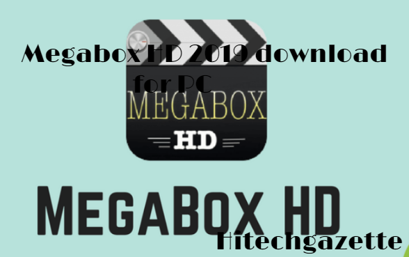 How to download Megabox HD apk on your PC/laptop