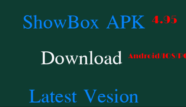 Install latest version of Showbox free of cos