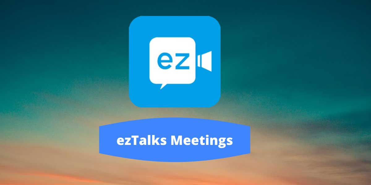 ezTalks Meetings