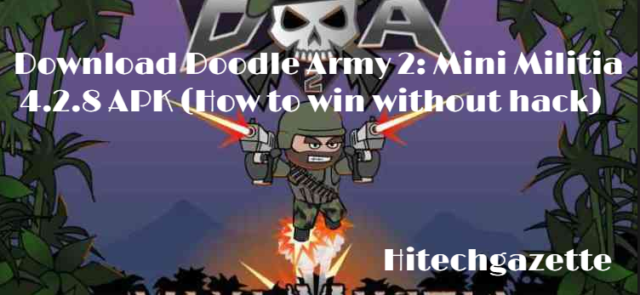 Download Doodle Army 2: Mini Militia 4.2.8 APK (How to win without hack)