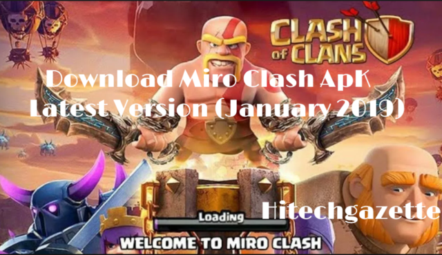 Download Miro Clash Apk Latest Version (January 2019)
