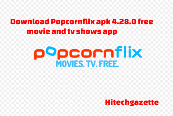 download and install Popcornflix Apk on Android devices