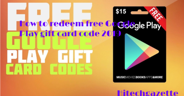 How to redeem free Google Play gift card code 2019