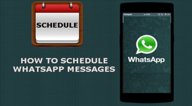 Quick ways to schedule Whatsapp messages on Android