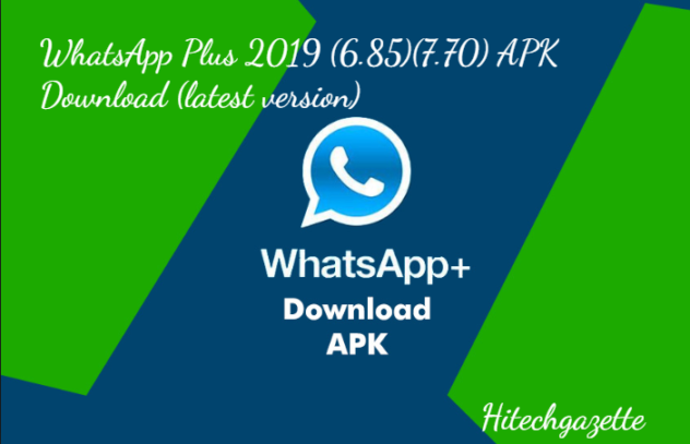 How to download and install Whatsapp Plus Apk on your android device