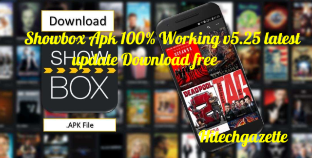 install Showbox Apk latest version on Android 2019 error free