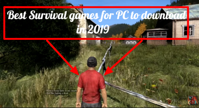 Best Survival games for PC to download in 2019
