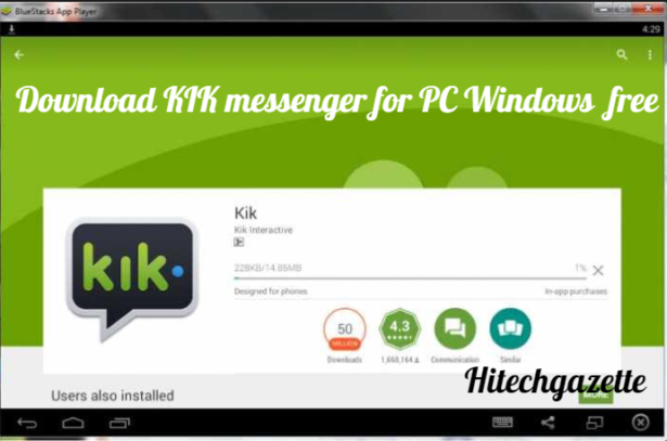How to download KIK Messenger for PC and Windows 7,8,10