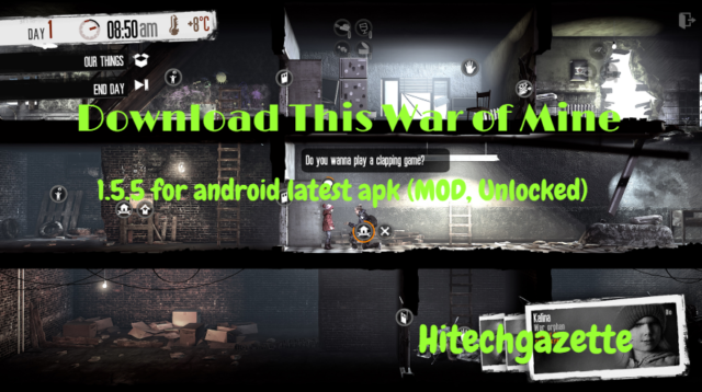 Download This War of Mine 1.5.5 for android latest apk (MOD, Unlocked)