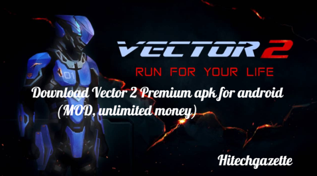 Download Vector 2 Premium apk for android