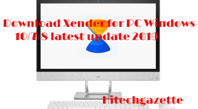 Download Xender for PC Windows 10/7/8 latest update 2019
