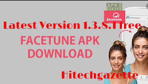 download and install Facetune Apk on your Android device