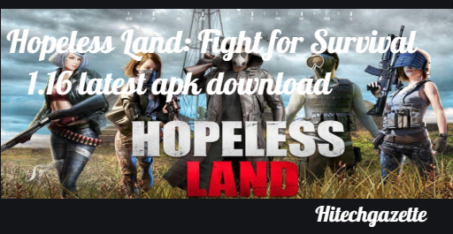 Hopeless Land: Fight for Survival (Asia) 1.16 latest apk download for Android
