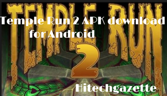 Temple Run 2 download latest version 2019
