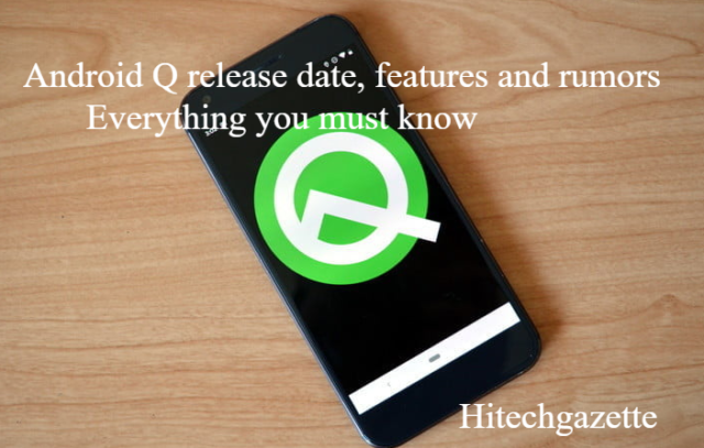 Android Q: Release Date