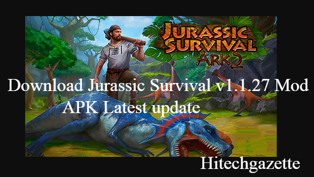 Download Jurassic Survival v1.1.27 Mod APK Latest update
