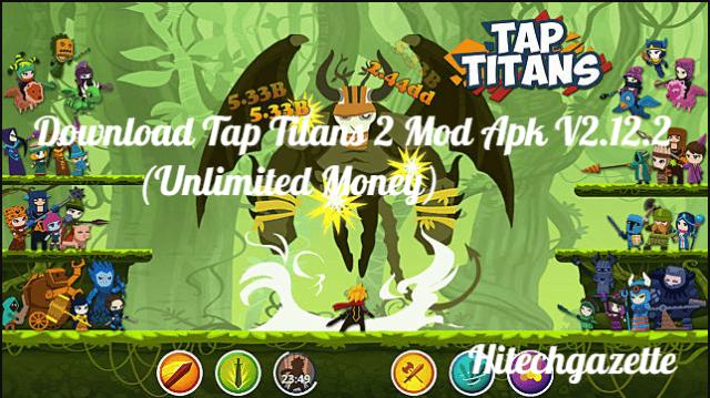 Tap Titans 2 Mod Apk: Be the brawny Sword warrior