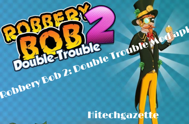 How to download and install Robbery Bob 2 Mod Apk on Android