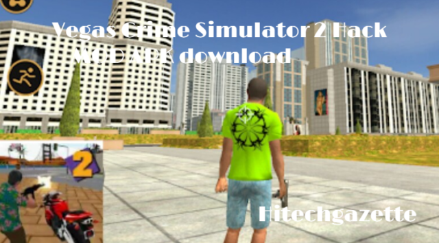 download and install the Vegas Crime Simulator 2 Mod Apk on Android
