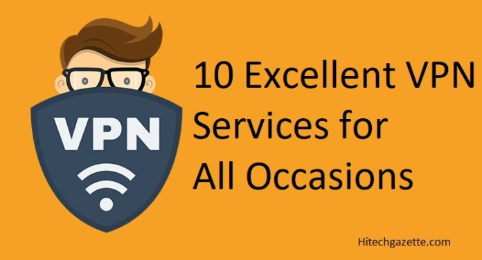 Excellent VPN Services