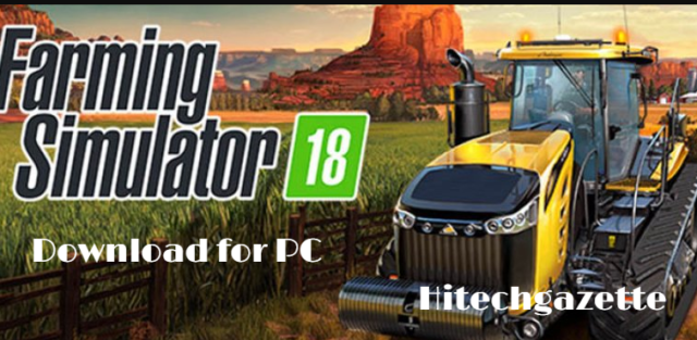 How to download and install Farming Simulator 18 on Windows