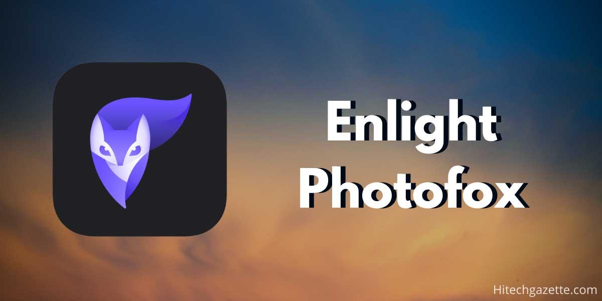 Enlight Photofox