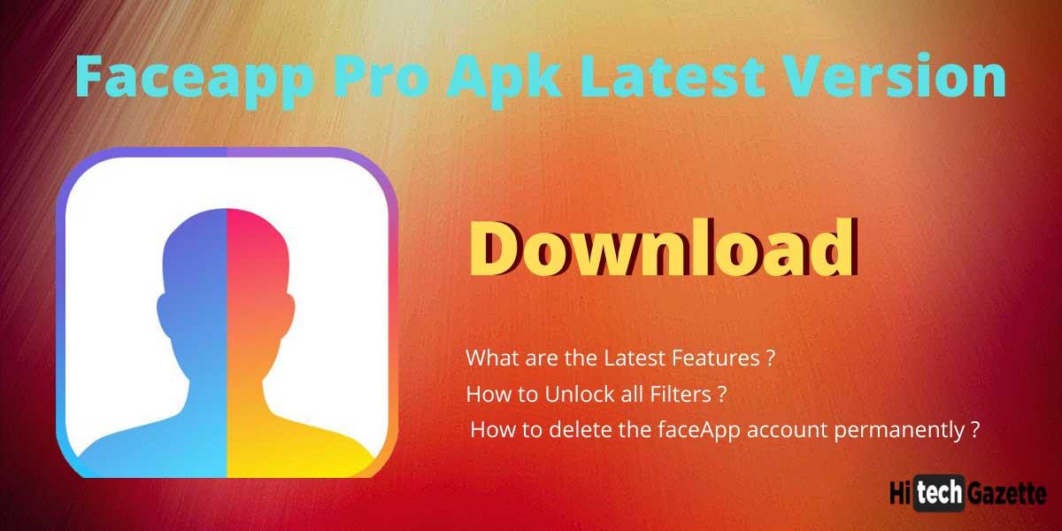 Faceapp Pro Apk Latest Version Download | Features ...
