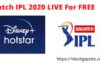 Watch IPL for free On Hotstar