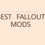 Best Fallout Mods