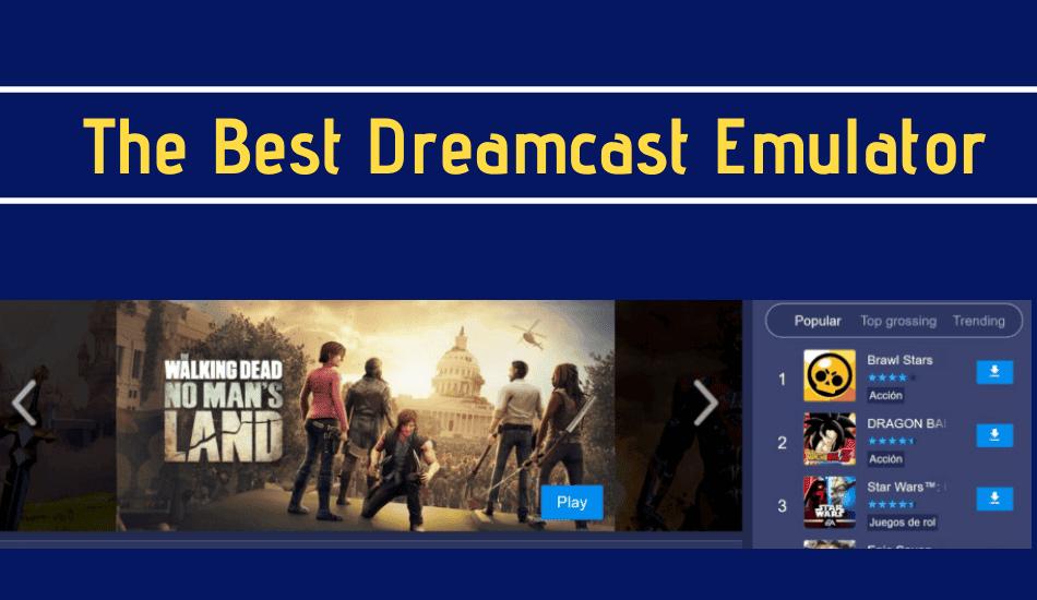 Top 10 Dreamcast Emulator To Run On Windows 10 8 1 8 7 Mac Android Hi Tech Gazette