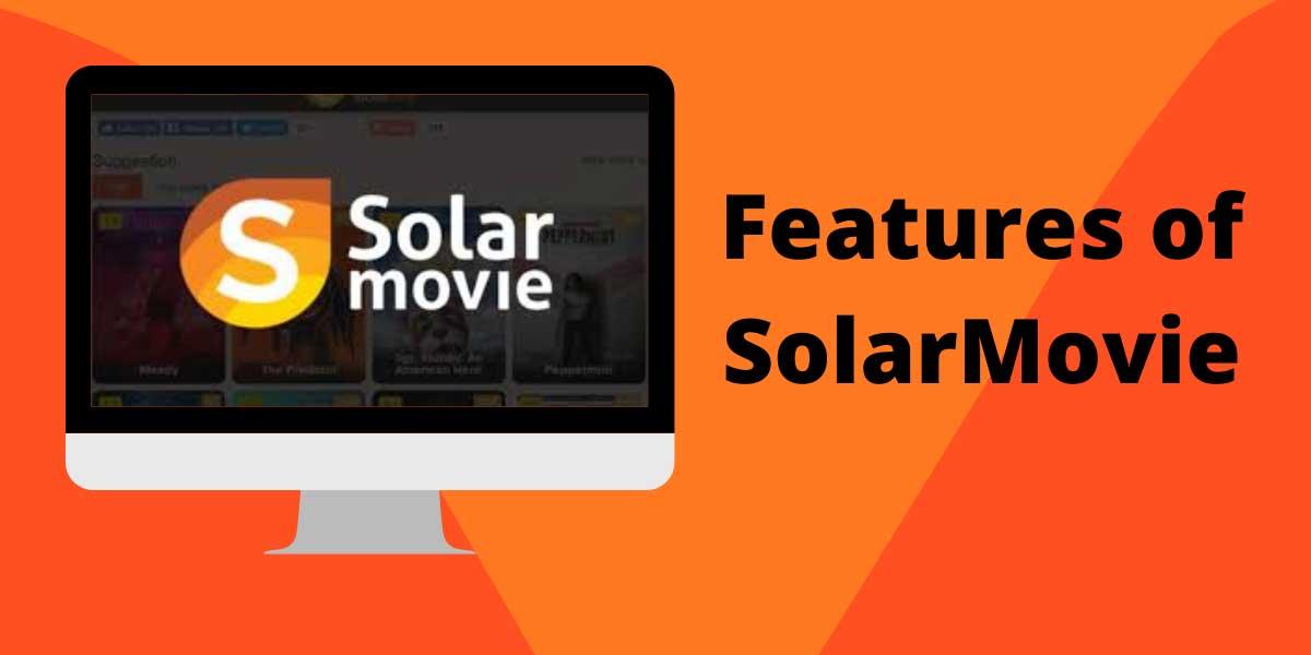 Features of SolarMovie